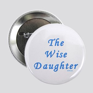 "The Wise Daughter Passover 2.25"" Button"