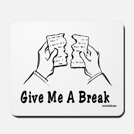 Give Me A Break Passover Mousepad