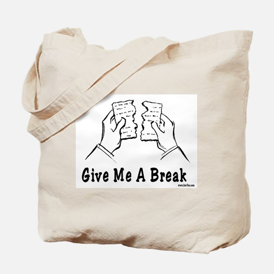 Give Me A Break Passover Tote Bag