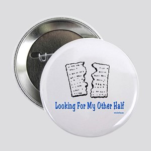 """My Other Half Passover 2.25"""" Button"""