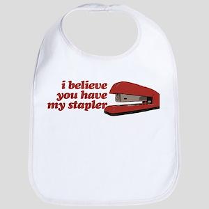 I Believe You Have My Stapler Bib