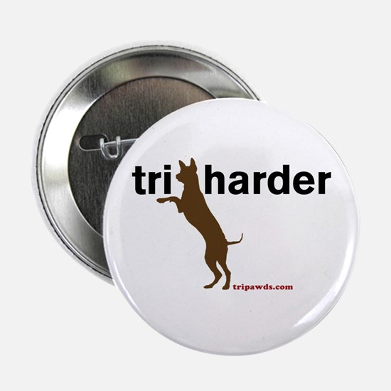 "Tri Harder 2.25"" Button"