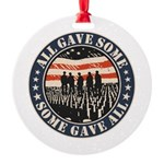 Some Gave All Ornament