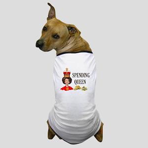 QUEEN OF HIGH TAXES Dog T-Shirt