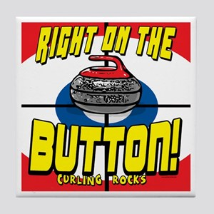 Right on The Button Tile Coaster