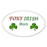 Foxy Irish Mom - 2 Sticker (Oval)
