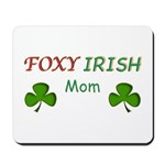 Foxy Irish Mom - 2 Mousepad
