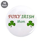"Foxy Irish Mom - 2 3.5"" Button (10 pack)"