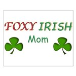 Foxy Irish Mom - 2 Small Poster