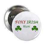 "Foxy Irish Mom - 2 2.25"" Button (10 pack)"
