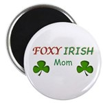 "Foxy Irish Mom - 2 2.25"" Magnet (100 pack)"