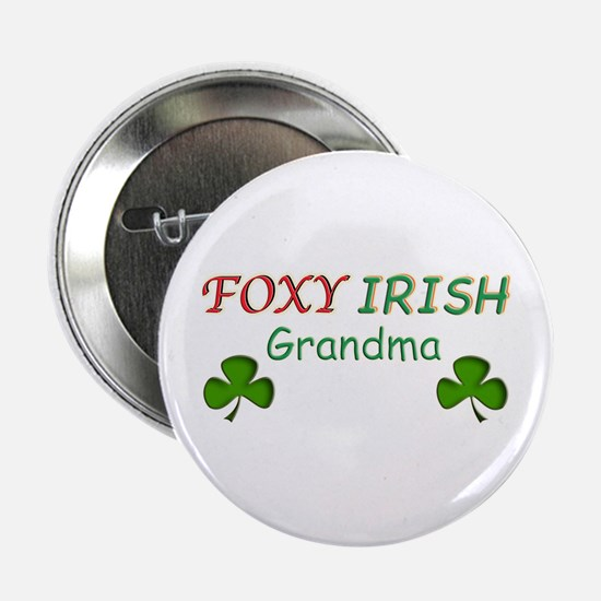 "Foxy Irish Grandma - 2 2.25"" Button"