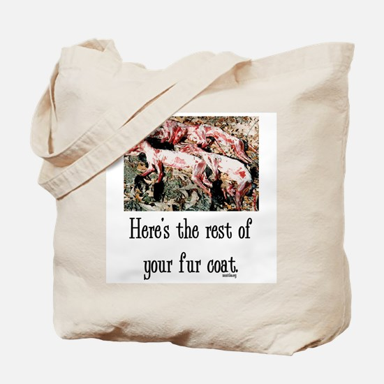 Rest of Your Fur Coat Tote Bag