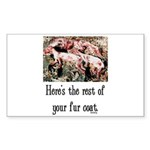 Rest of Your Fur Coat Sticker (Rectangle)