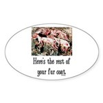 Rest of Your Fur Coat Sticker (Oval 50 pk)