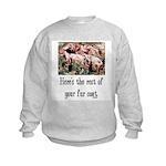 Rest of Your Fur Coat Kids Sweatshirt