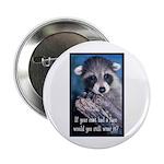 "Raccoon Coat 2.25"" Button"