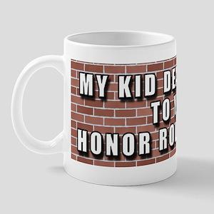 My Kid Deals Drugs... Mug