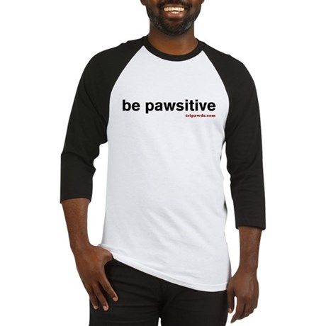 Be Pawsitive Baseball Jersey
