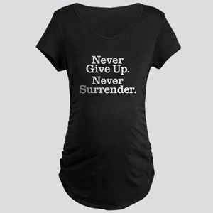 Never Give Up Maternity Dark T-Shirt
