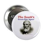 The Souths Gonna Rise Again Button