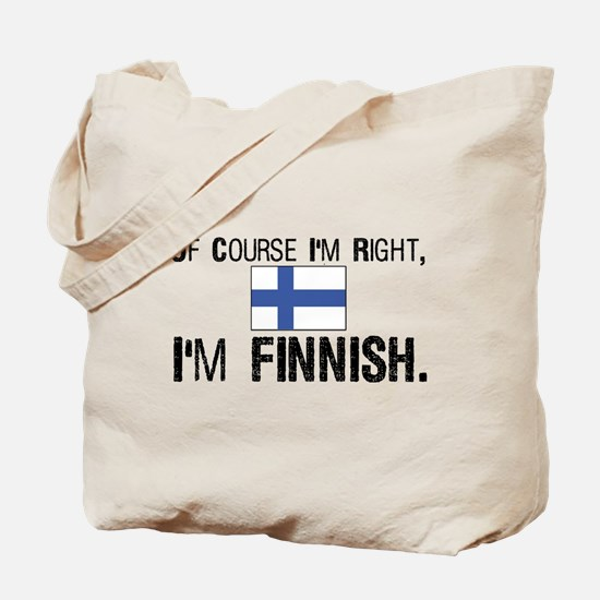 Of course I'm Right Finnish Tote Bag
