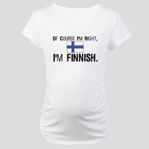 Of course I'm Right Finnish Maternity T-Shirt