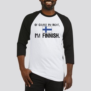 Of course I'm Right Finnish Baseball Jersey