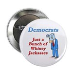 Democrats are Jackasses Button