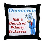Democrats are Jackasses Throw Pillow