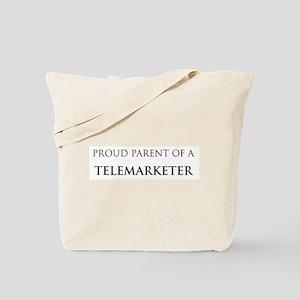 Proud Parent: Telemarketer Tote Bag