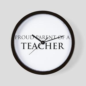 Proud Parent: Teacher Wall Clock
