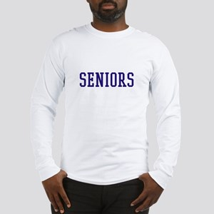 Seniors High School Long Sleeve T-Shirt