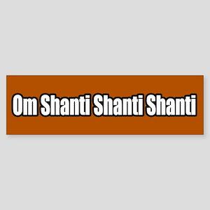 Om Shanti Shanti Shanti Peace Bumper Sticker