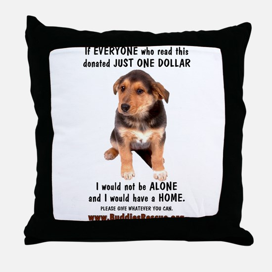 Just One Dollar - Throw Pillow