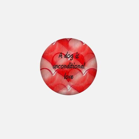 Unconditional Love Mini Button