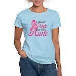Pink For Aunt Women's Light T-Shirt
