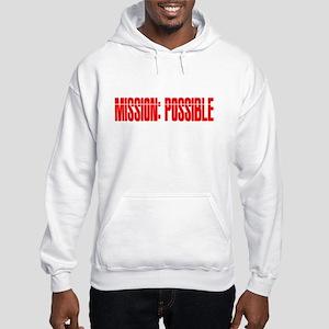 mission possible Hooded Sweatshirt