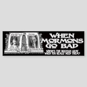 When Mormons Go Bad - Bob Ben Sticker (Bumper)