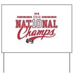2010 National Champs Yard Sign