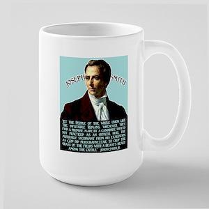 Joseph Smith's Advice on Politicians Large Mug