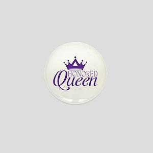 Honored Queen Mini Button