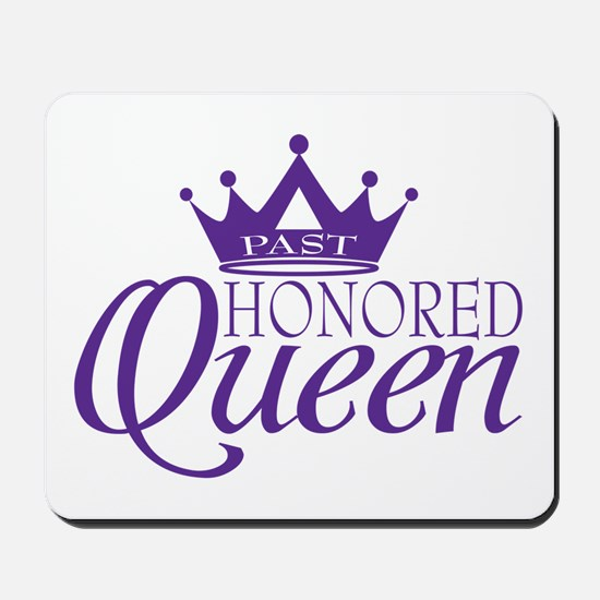 Past Honored Queen Mousepad