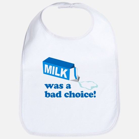 Milk Bad Choice Anchorman Bib