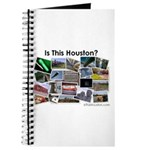 Is This Houston? Journal