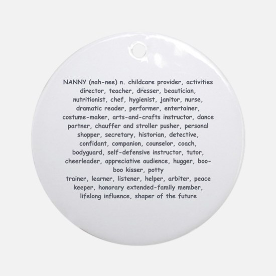 Defination Of A Nanny Ornament (Round)