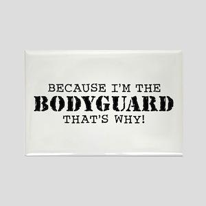 Funny Bodyguard Rectangle Magnet