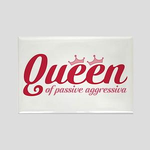 Queen of Passive Aggressiva Rectangle Magnet