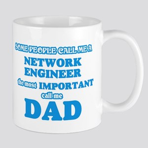 Some call me a Network Engineer, the most imp Mugs