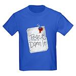 Peace Damn It 2 Kids Dark T-Shirt
